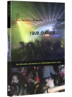 Rave Culture - Tammy L. Anderson_ 600x800